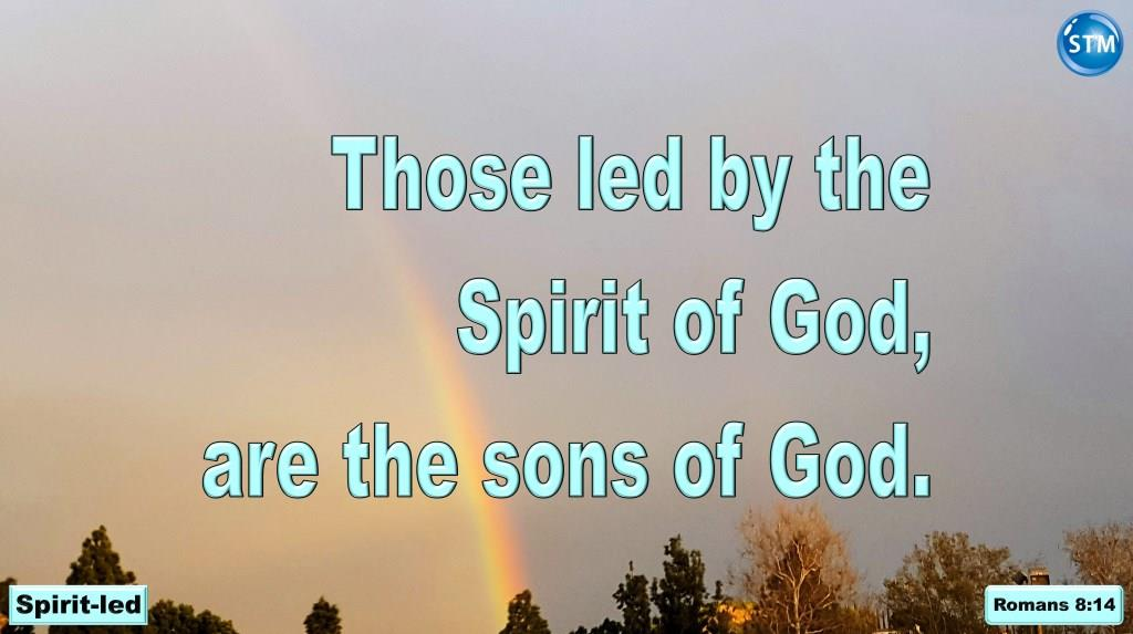 Spirit-led, Spirit-fed, That Old Sinful Life is Now Dead