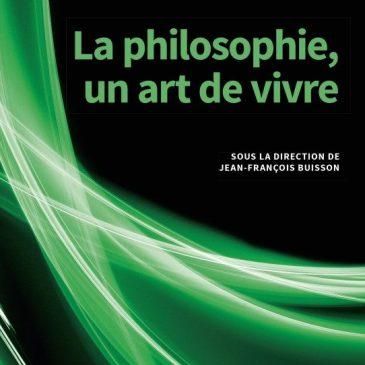 [Parution] La philosophie, un art de vivre