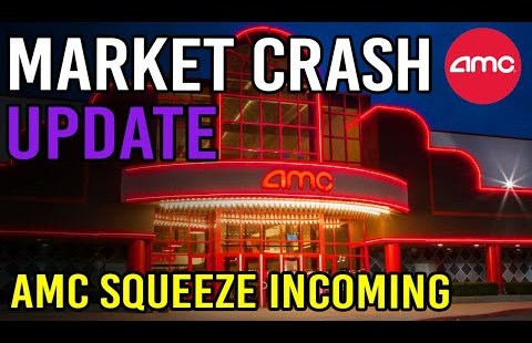 THE MARKET CRASH WILL CAUSE AMC SQUEEZE UPDATE 🔥 – AMC Stock Short Squeeze Replace