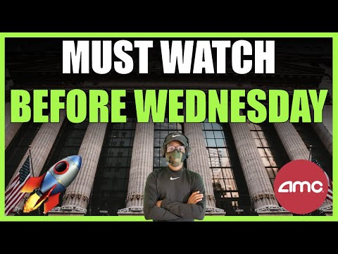 AMC  MUST WATCH BEFORE WEDNESDAY  SHORT AND GAMMA SQUEEZE COMING