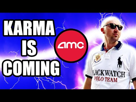 AMC STOCK   KARMA SQUEEZE IS COMING