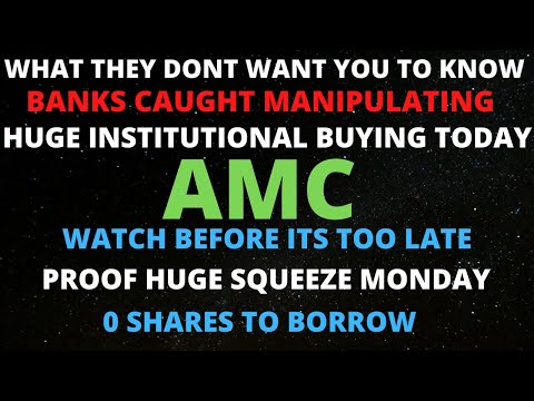 AMC STOCK SHORT SQUEEZE! THE BIG BANKS ARE UP TO SOMETHING!? PROOF OF BANKS MANIPULATING *EXPOSED*