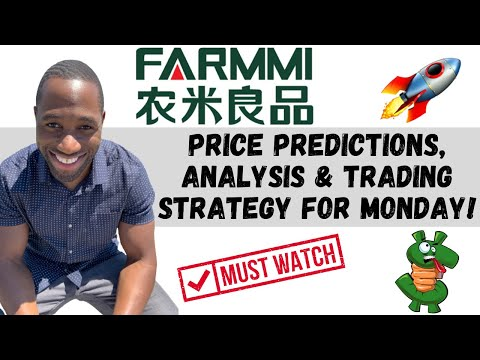FAMI STOCK (Farmmi)   Label Predictions   Technical Prognosis   AND Trading Strategy For Monday!