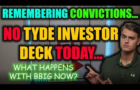 VERY IMPORTANT BBIG STOCK UPDATE! NO TYDE Investor Deck This day… BBIG Inventory Tag Target + Prognosis
