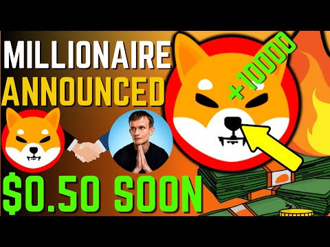 SHIBA INU COIN NEWS TODAY – MILLIONAIRES ANNOUNCED SHIBA WILL REACH $0.50 – PRICE PREDICTION UPDATED