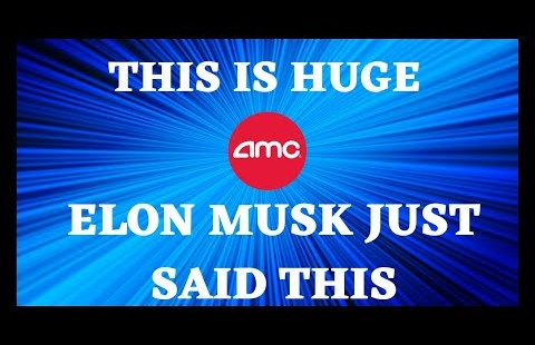 AMC STOCK | ELON MUSK JUST SAID THIS SHORT SQUEEZE IS HERE!!
