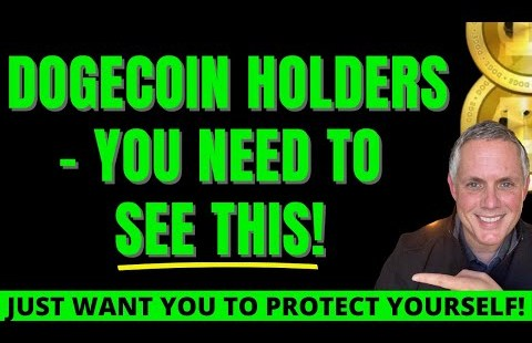 DOGECOIN HOLDERS – PLEASE WATCH THIS!  JUST WANT YOU TO PROTECT YOURSELF (NOT FUD!)