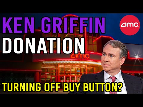KEN GRIFFIN DONATING TO TURN OFF BUY BUTTON AGAIN! 🔥 – AMC Inventory Immediate Squeeze Update