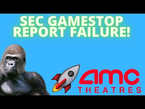 AMC STOCK: SEC GAMESTOP REPORT FAILURE! -SHORTS HAVE NOT COVERED! – (Amc Inventory Evaluation)