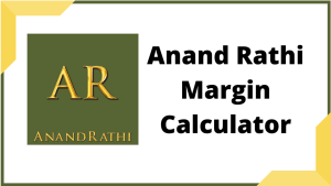Anand Rathi Margin Calculator Online