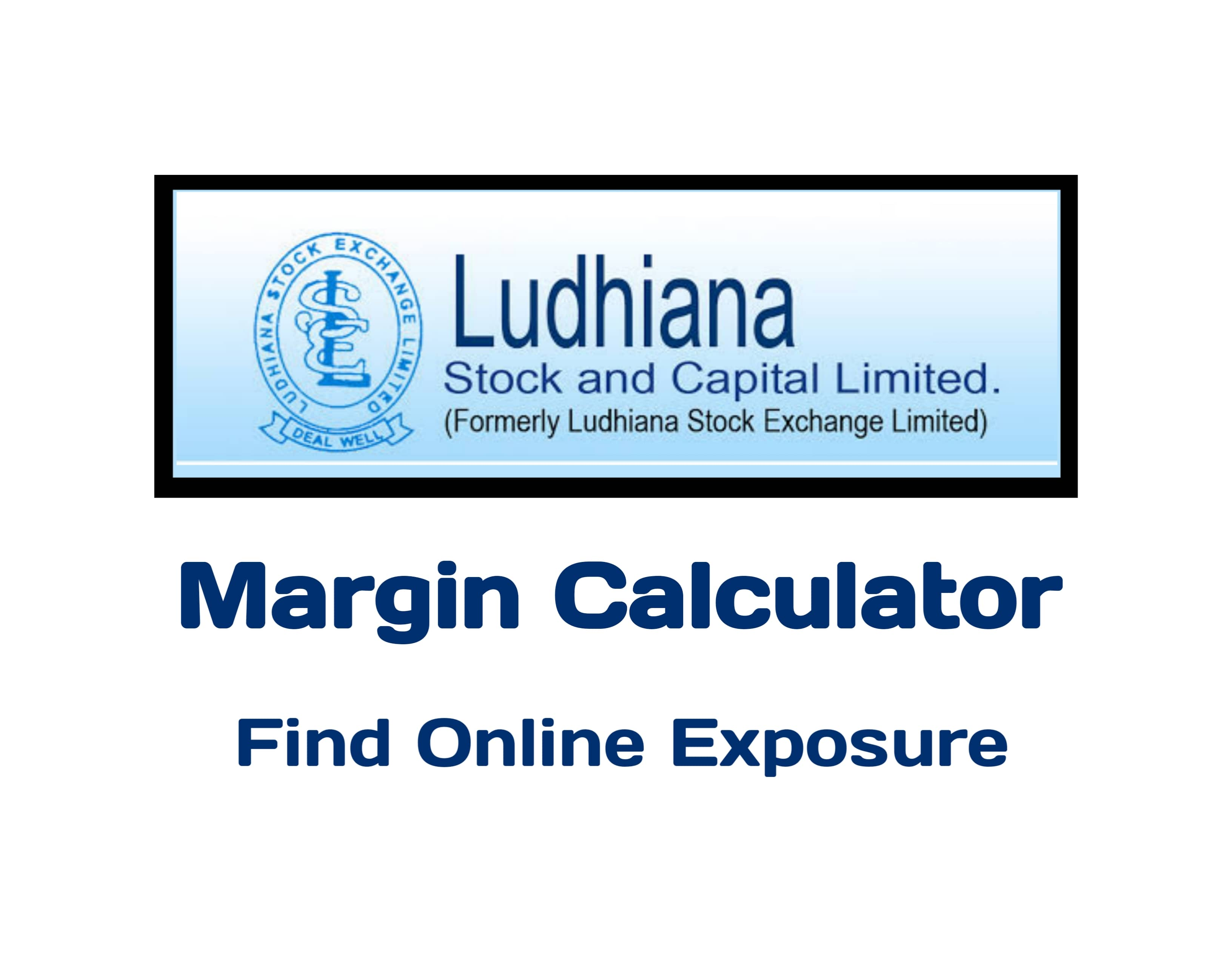 Ludhiana Stock Capital Margin Calculator