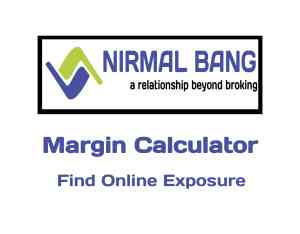 Nirmal Bang Margin Calculator