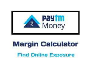 Paytm Money Margin Calculator