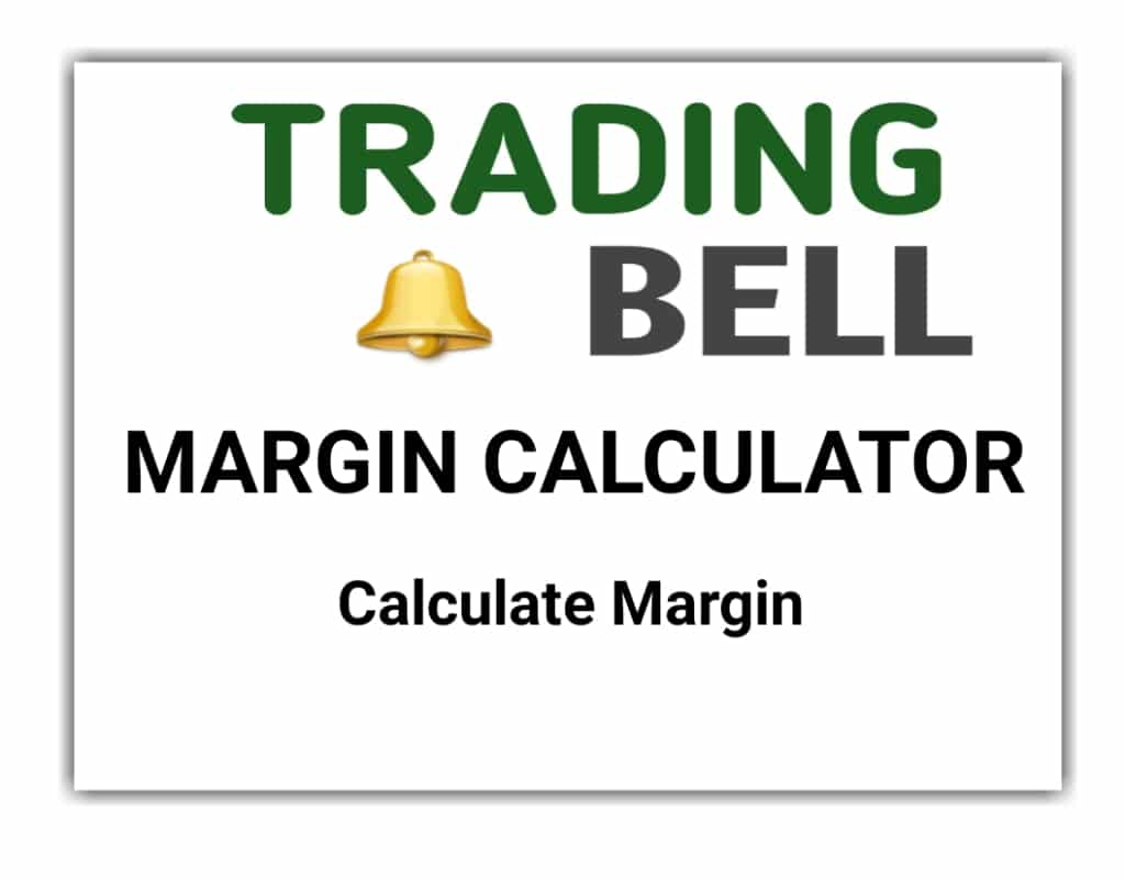 Trading bell margin calculator review
