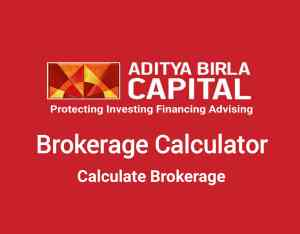 Aditya Birla Capital Brokerage Calculator Online - Lowest Brokerage