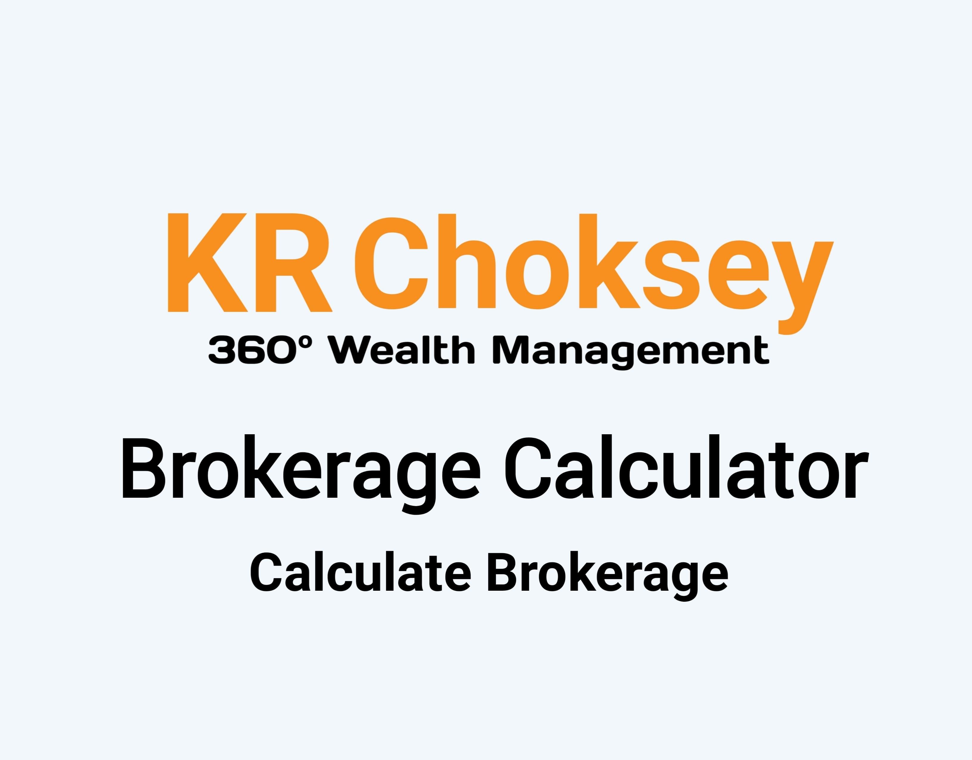 KR Choksey Brokerage Calculator