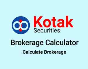 Kotak Securities Brokerage Calculator Online - Lowest Brokerage