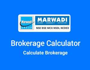 Marwadi Brokerage Calculator