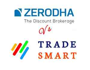 Zerodha Vs Trade Smart Online Comparison: Two Most Biggest Discount Broker Comparison