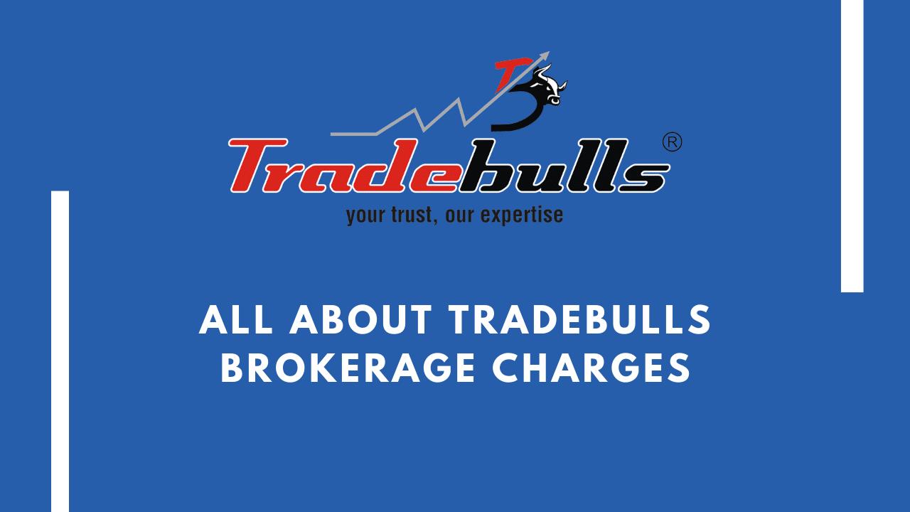 Tradebulls Brokerage Featured