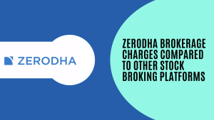 Zerodha Brokerage Charges: in-depth Analysis
