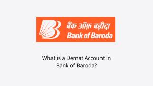 How To Open Bank Of Baroda Demat Account