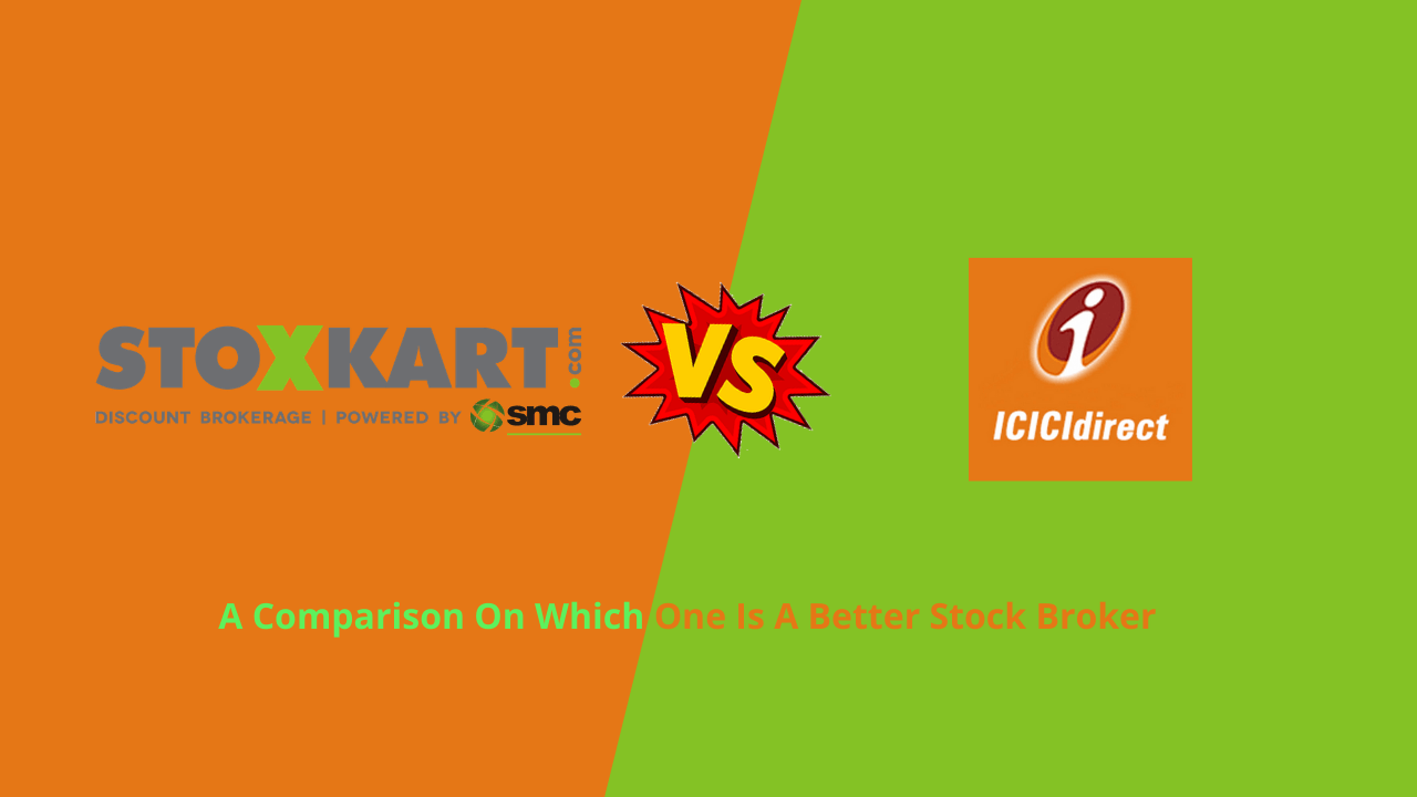 Stoxkart Vs ICICI Direct