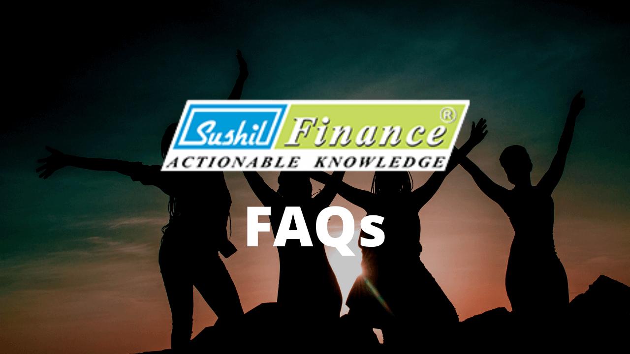 Sushil Finance FAQs
