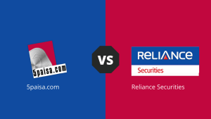 5Paisa Vs Reliance Securities - Comparison