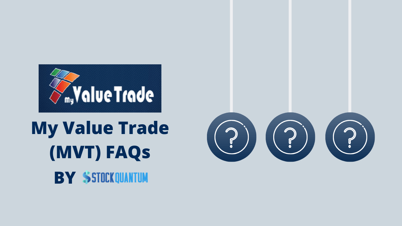 My Value Trade (MVT) FAQs
