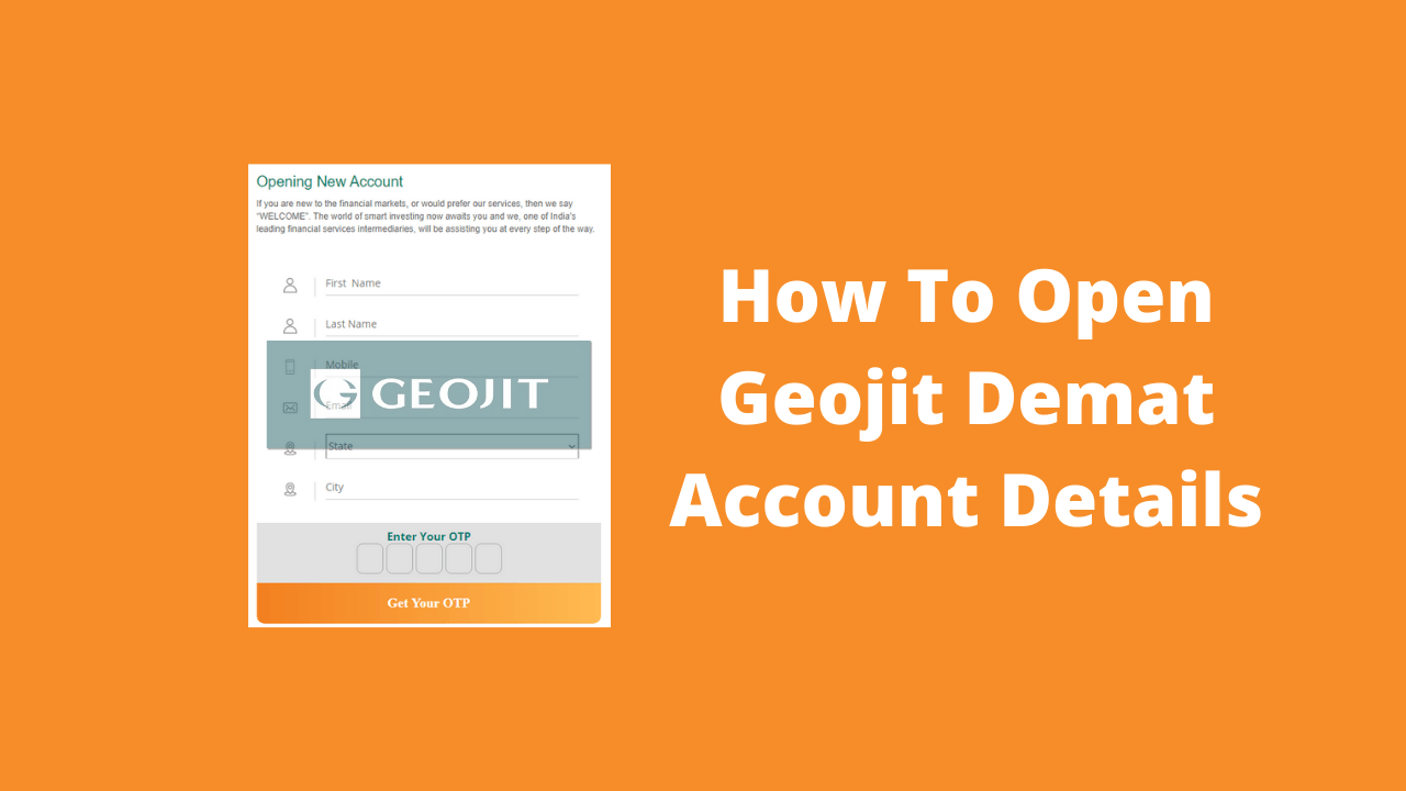 Geojit Demat Account Opening