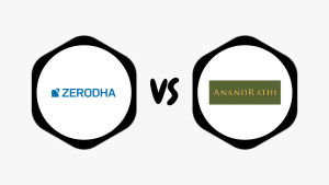 Zerodha Vs Anand Rathi Comparison