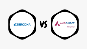 Zerodha Vs Axis Direct - Which one is better? Side-by-side Comparison