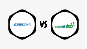 Zerodha Vs Indiabulls Subh – Compare Best Discount & Full Service Broker