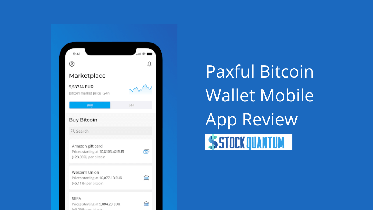 Paxful Bitcoin Wallet Mobile App Review