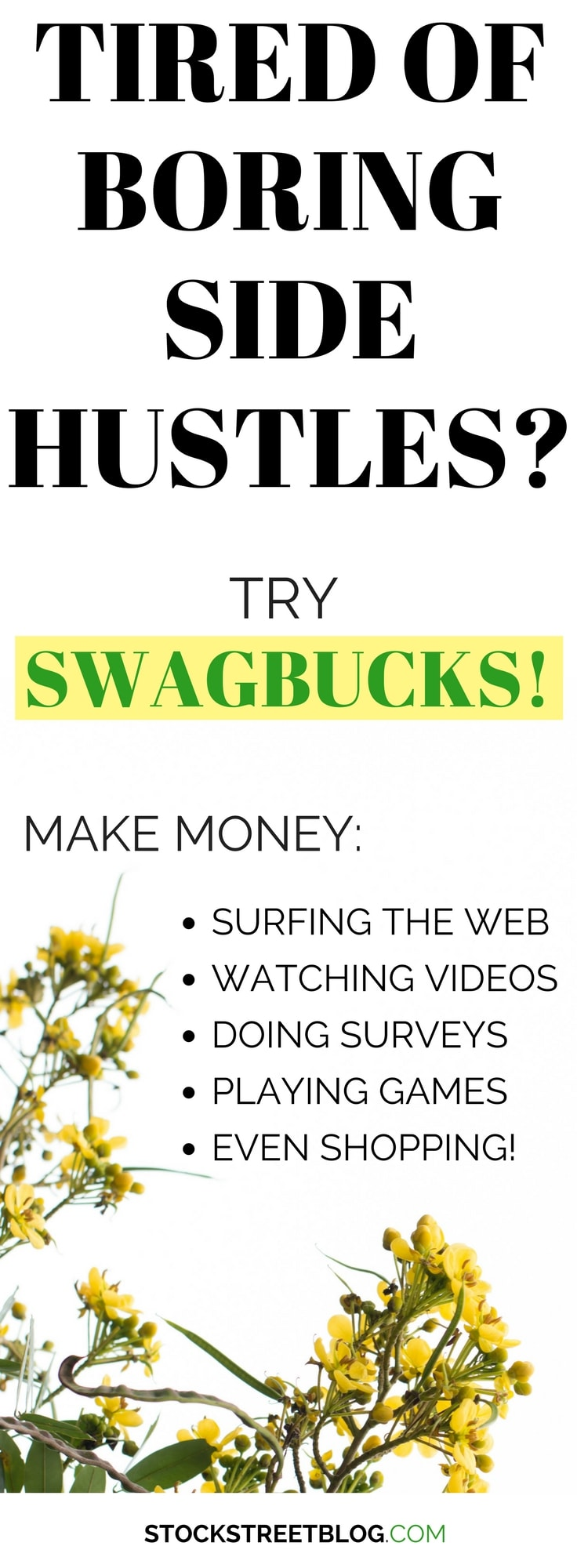 If you are tired of doing BORING side hustles, Swagbucks offers the opportunity to make some extra cash by doing various fun tasks! You will not get rich, but you can monetize your free time by watching videos, surfing the web, doing surveys, and more! #makemoney #financialfreedom #personalfinance #sidegig #sidehustle #WAHM #SAHM #makemoneyonline #saving