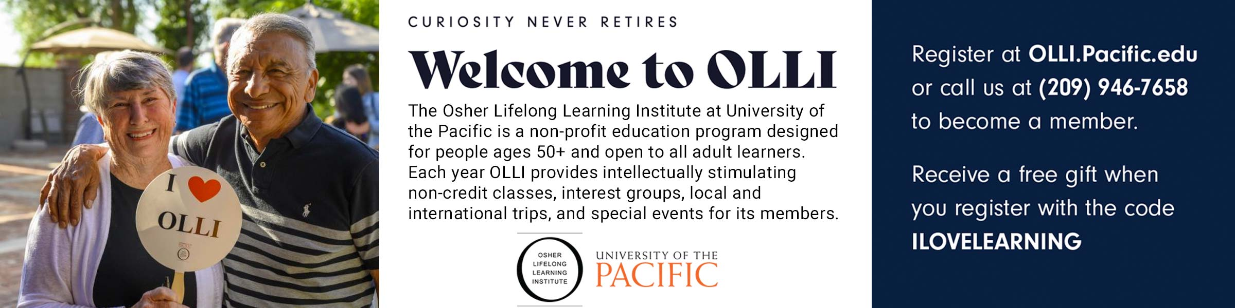 Education Doesn't End at Graduation - Osher Lifelong Learning Institute (OLLI) at University of the Pacific