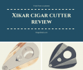Xikar Cigar Cutter Review logo