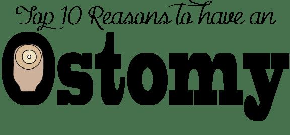 stephanie hughes out of the bag colostomy ileostomy crohn's disease ulcerative colitis inflammatory bowel disease ibd ostomy blog stolen colon top 10 reasons to have an ostomy ileostomy colostomy urostomy