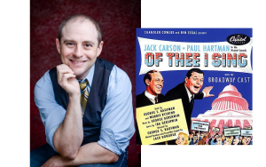 Episode 80 – Matt Saxe on George and Ira Gershwin – Of Thee I Sing