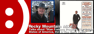 Episode 84 – Rocky Mountain Mike on Stan Freberg Presents the United States of America, Vol 1: The Early Years