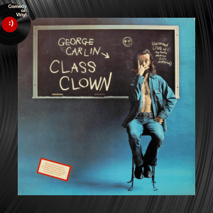 Episode 155 – Lee Camp on George Carlin – Class Clown