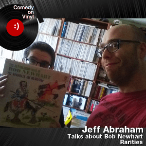 Episode 163 – Jeff Abraham on Bob Newhart Rarities