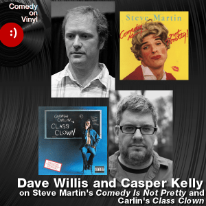 Episode 201 – Dave Willis and Casper Kelly on Comedy Is Not Pretty and Class Clown