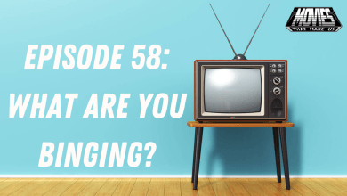 Photo of What Are You Binging? – MMU 58