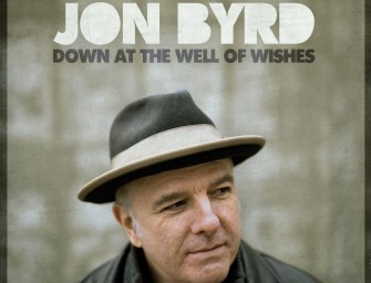 Jon Byrd – Down at the Well of Wishes