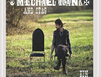Michael Rank & Stag – Kin