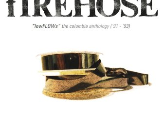 fIREHOSE – LowFLOWs: The Columbia Anthology