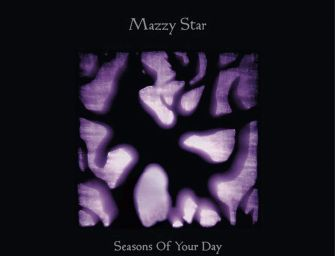 Mazzy Star – Seasons of Your Day