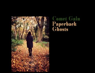 Comet Gain – Paperback Ghosts